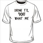 drink-til-you-want-me-2.jpg