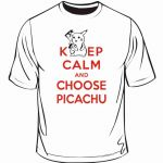 keep-calm-and-choose-picachu.jpg